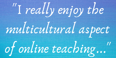 an online teacher saying they enjoy teaching online